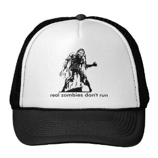 zombie, real zombies don't run cap