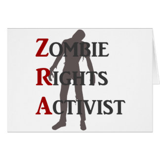 Zombie Rights Activist Greeting Card