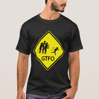 Zombie Road Sign - GTFO T-Shirt