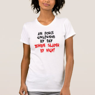 Zombie Slayer Air Force Girlfriend T-Shirt