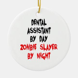 Zombie Slayer Dental Assistant Ceramic Ornament