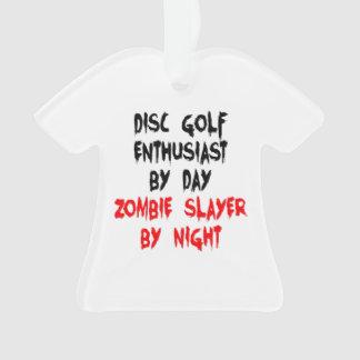 Zombie Slayer Disc Golf Enthusiast Ornament