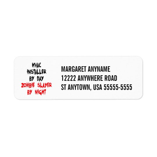 Zombie Slayer HVAC Installer Return Address Label