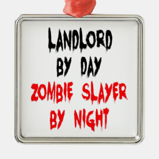 Zombie Slayer Landlord Metal Ornament
