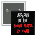Zombie Slayer Librarian 15 Cm Square Badge