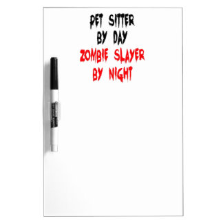 Zombie Slayer Pet Sitter Dry Erase Board