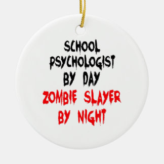 Zombie Slayer School Psychologist Ceramic Ornament