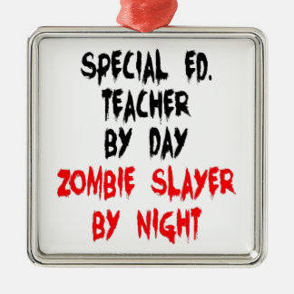 Zombie Slayer Special Education Teacher Metal Ornament