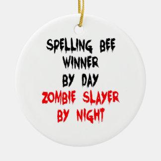 Zombie Slayer Spelling Bee Winner Ceramic Ornament