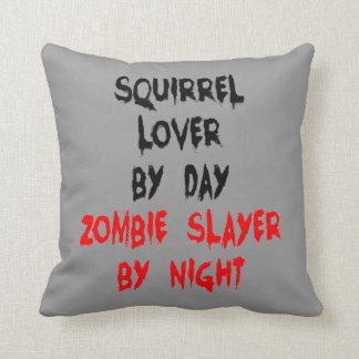 Zombie Slayer Squirrel Lover Cushion