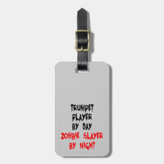 Zombie Slayer Trumpet Player Travel Bag Tag