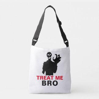 Zombie Treat Me Bro funny Halloween unique Crossbody Bag