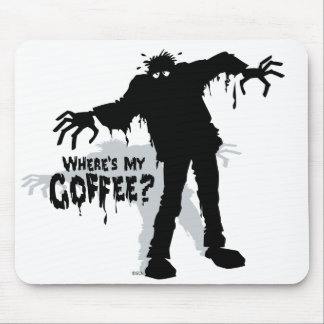 Zombie Wants Coffee Funny Mousepad