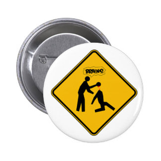 Zombie Warning Sign Pinback Button
