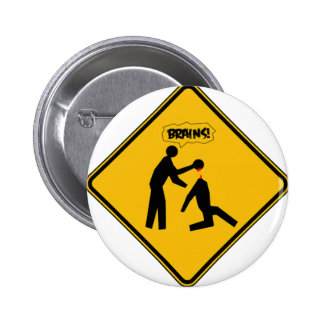 Zombie Warning Sign Buttons