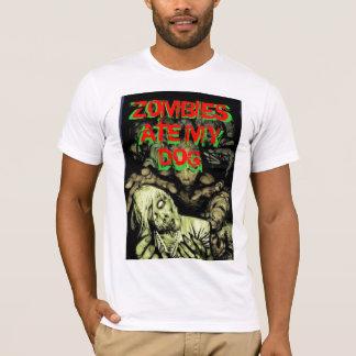 zombie, ZOMBIES ATE MY   DOG, ZOMBIES ATE MY   DOG T-Shirt