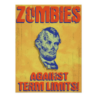 Zombies Against Term Limits Posters
