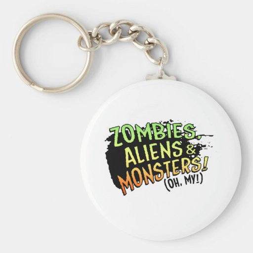 Zombies, Aliens & Monsters (oh my!) Key Chains