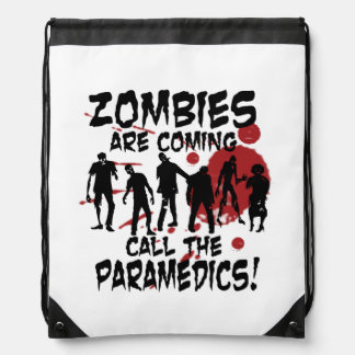 Zombies Are Coming Call The Paramedics Backpack Backpack