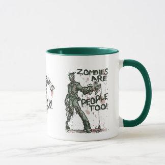 Zombies are People too Gear Mug
