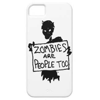 ZOMBIES ARE PEOPLE TOO iPhone Case