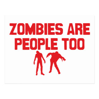 Zombies Are People Too Postcard