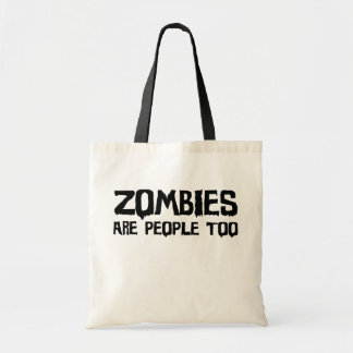 Zombies Are People Too - Tote Bag (light)