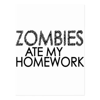 Zombies at my Homework Postcard