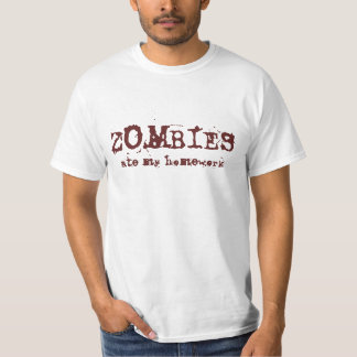 Zombies ate my homework (Light) T-Shirt
