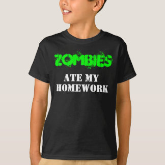 """Zombies Ate My Homework"" Living Dead Humor T-Shirt"