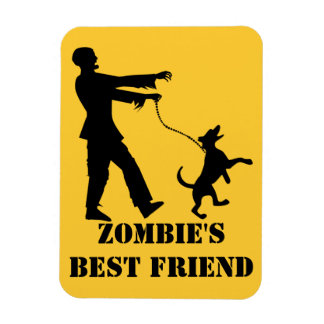 Zombie's Best Friend Magnet