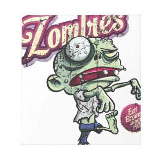 Zombies eat Brains Memo Pads