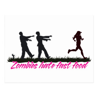 Zombies Hate Fast Food (Girls) Post Cards