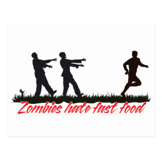 Zombies Hate Fast Food Post Cards