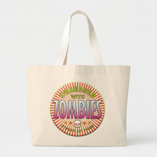 Zombies Obsessed R Bag