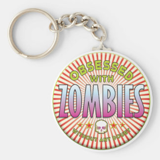 Zombies Obsessed R Key Chains
