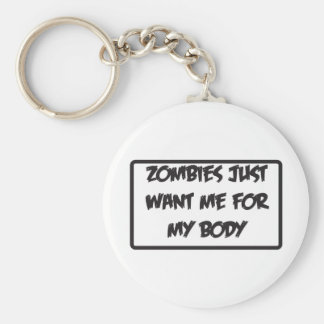 zombies only like me for my body basic round button key ring