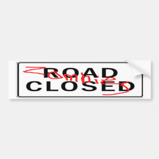 Zombies Road Closed Bumper Sticker