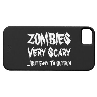Zombies Very Scary But Easy To Outrun iPhone 5 Case