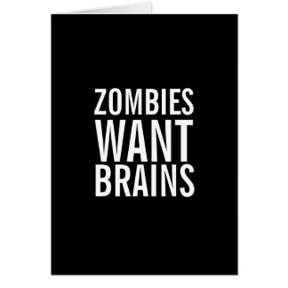 Zombies Want Brains, You're Safe Fun Greeting Card