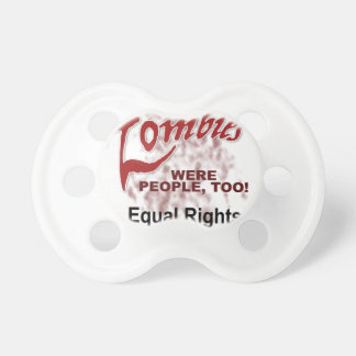 zombies were people too baby pacifier