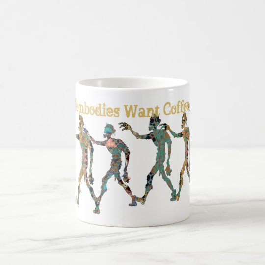 Zombodies Want Coffee Coffee Mug