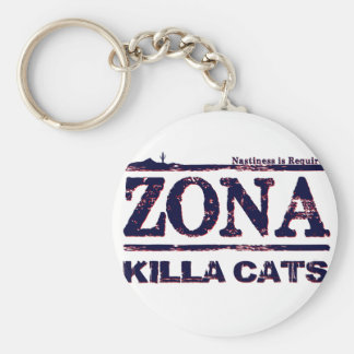 Zona Killa Cats - Nastiness is Required Basic Round Button Key Ring