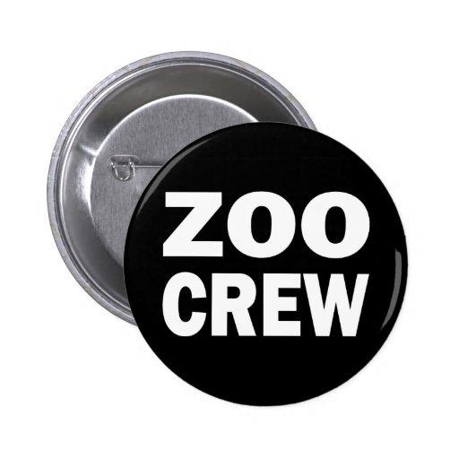 ZOO CREW PIN