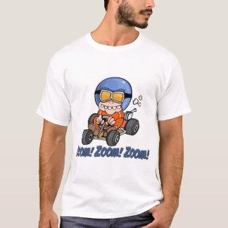 Zoom! Zoom! Zoom!  T-Shirt