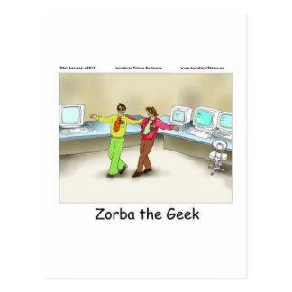 Zorba The Geek Funny Gifts Tees Mugs & Cards Postcard