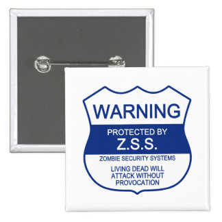 ZSS Zombie Security Systems Button