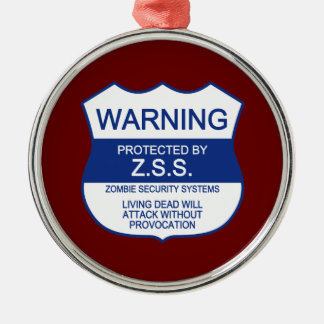 ZSS (Zombie Security Systems) Silver-Colored Round Decoration