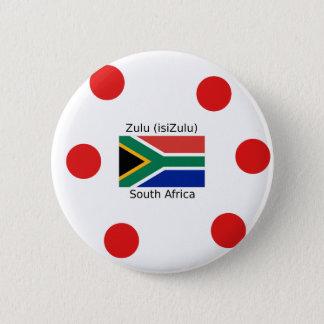 Zulu (isiZulu) Language And South Africa Flag 6 Cm Round Badge